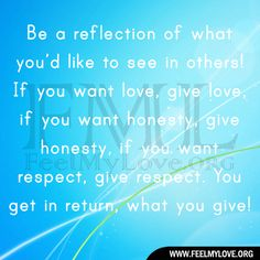 ★ Brilliant Blue ★ Be a reflection of what you'd like to see in others