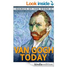 Brilliant Short Stories on how Van Gogh still touches our Daily Lives!