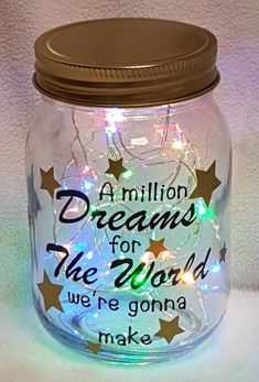 The Greatest Showman A Million Dreams For The World We're Gonna Make Quote Light Up Jar Handmade Gif Song Lyrics Art, Song Lyric Quotes, Light Take, Light Up, Showman Movie, Dream Jar, Heart Songs, World Quotes, Quotes About New Year