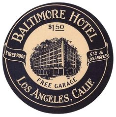 baltimore hotel, los angeles typography, vintage luggage label