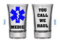 Manly Shot Glass   Barware Shot Glass   Customized Barware   Personalized  Shot Glass  Paramedic