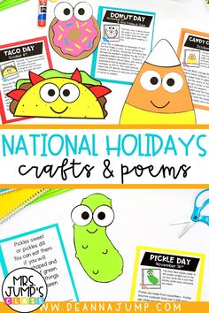 Throughout the year there are silly national holidays that you can celebrate with your student! These funny national holiday crafts are a great way to do that. In October and November, you can celebrate Taco Day, Candy Corn Day, Donut Day and Pickle day with fun crafts and poems.