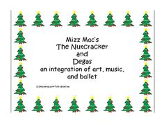 The Nutcracker and Edgar Degas contains an introduction, background information on the Nutcracker and the Mouse King, Ballet in the 1800's, and the ballerina paintings of Edgar Degas. There is a sketching lesson with two art lessons, supply lists, critical thinking questions, directions with examples.