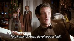 """doctorwho: """" evilnerdproductions: """" #I am convinced that this was not in the script #Matt was supposed to jump on the hammock and missed #because he's Matt and he is a danger to himself and others..."""