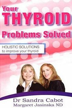 Your Thyroid Problems Solved: Holistic Solutions to Improve Your Thyroid #thyroidproblems