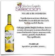 Vega Real Blanco Rueda de Bodegas Vega Real en Sánchez-Garrido #Antequera