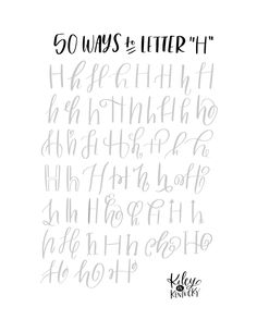 """Fifty Ways to Drawn An """"H"""" - Brush Lettering Practice + A Free Worksheet"""