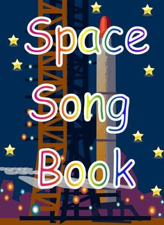 Space Song Book - A collection of poems/songs/rhymes based on space. Space Preschool, Space Activities, Preschool Music, Space Classroom, Music Classroom, Space Projects, Space Crafts, Teaching Science, Teaching Resources