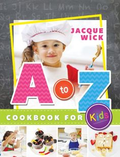 A to Z Cookbook for Kids Price:$12.15