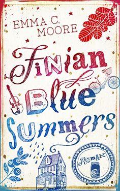 Finian Blue Summers - Emma C. Moore
