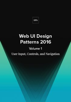 Web UI Design Patterns 2016 Volume User Input, Controls, Navigation -- 38 of the most useful web UI patterns thoroughly deconstructed into tips and use cases. Ui Design Patterns, Web Design, Pattern Design, Graphic Design, Deconstruction, Interactive Design, User Interface, Web Development, Ebooks