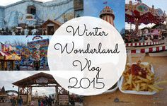 VLOG | Winter Wonderland Hyde Park, London 2015
