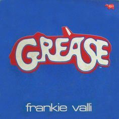 1979 - Frankie Valli - Grease Frankie Valli, Number One Hits, Pop Rocks, Grease, The Beatles, Queens, Graphic Design, Play, Album Covers