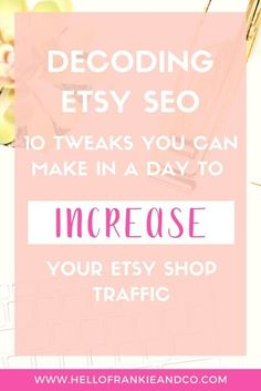 Want to increase sales in your Etsy shop? Here are 10 tweaks you make in a day to increase your Etsy shop traffic. Check it out now. Craft Business, Business Tips, Business Marketing, Online Business, Business Baby, Email Marketing, Affiliate Marketing, Starting An Etsy Business, Etsy Seo
