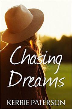 Chasing Dreams (Hope Creek Book 2) eBook: Kerrie Paterson: Amazon.com.au: Kindle Store