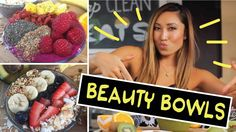 BEAUTY BOWLS for Radiant Skin, Better Digestion & a Healthy Life! Today we are making:  1. Superfoods Bowl 2. Radiant Skin Bowl 3. Digestion Bowl