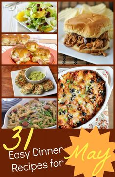 Test out your culinary creativitywith 31 Easy Dinner Recipes for May!