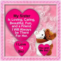 An ecard for all you brothers to send to your sister or sisters. Free online From Your Brother ecards on Brothers & Sisters Day Sister Love Quotes, Sister Poems, Sister Day, Brother And Sister Love, Sister Birthday Quotes, Sister Friends, Birthday Messages, Real Friends, Birthday Wishes