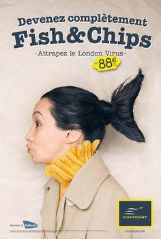 "Eurostar Railways – 2010 ""Catch the London virus : Fish & Chips"" Source : Ad Forum, Coloribus Agency : TBWA Brussels (Belgium)"