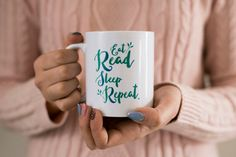 Hey, I found this really awesome Etsy listing at https://www.etsy.com/uk/listing/266770094/eat-read-sleep-repeat-mug-gift-for
