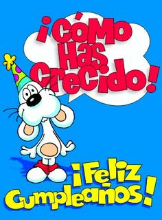 Un abrazote. Birthday Wishes For Friend, Happy Birthday Messages, Happy Birthday Images, Birthday Pictures, Birthday Quotes, Birthday Greetings, Happy B Day Images, Baby Center, Holidays And Events