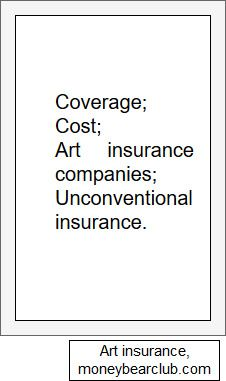 Intelligent strategies for art insurance costs and and coverage. Art insurance companies: comparison and how to choose one. Insurance Companies, Saving Money, Budgeting, Investing, Bear, Club, Bears, Budget, Frugal