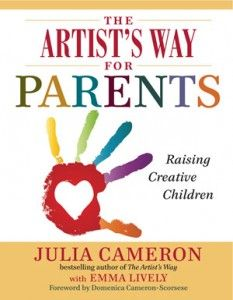 Book Review: The Artist's Way for Parents: Raising Creative Children by Julia Cameron  #parenting