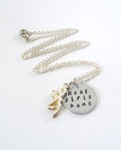 Hunting Real girls hunt Hand Stamped Necklace by Kre8vStudioz