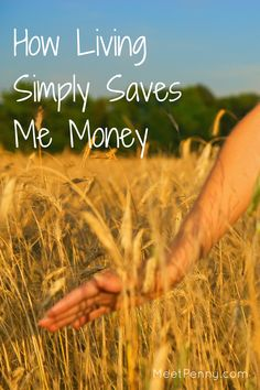 NEW at Meet Penny: How Living Simply Saves Me Money