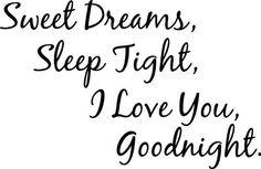 goodnight sweatheart ♥♥♥