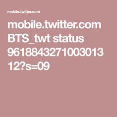 mobile.twitter.com BTS_twt status 961884327100301312?s=09