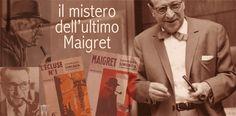L'ultimo Maigret della serie Fayard. Quale fu? Dopo Simenon iniziò la scrittura dei romanzi, ma come andarono i fatti?