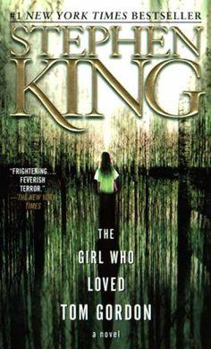 Stephen King Books - The Girl Who Loved Tom Gordon