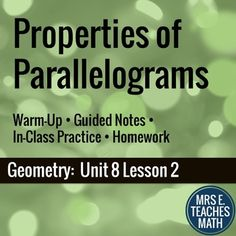 Properties of Parallelograms Lesson by Mrs E Teaches Math | Teachers Pay Teachers