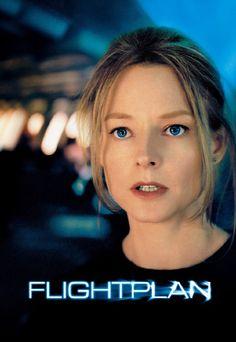 Flightplan (2005) Edge-of-your-seat suspense.
