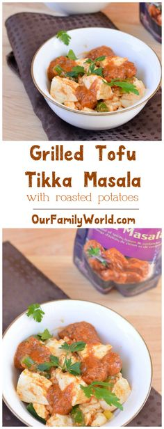 ... and easy Grilled Tofu Tikka Masala with oven roasted parsley potatoes