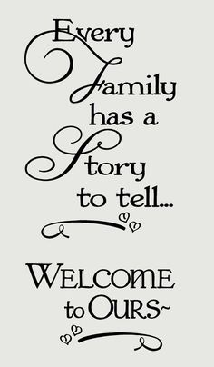 Wall Sticker Every Family Has A Story Welcome Vinyl Wall Decal 8429 Home Decor Mural Home decoration Wall Stickers Quotes, Wall Quotes, Vinyl Wall Decals, Best Teething Toys, Home Safes, Telling Stories, Printable Quotes, Family Quotes, To Tell