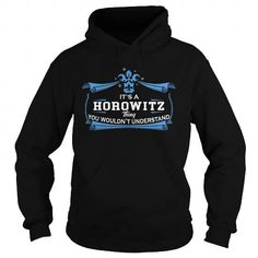 HOROWITZ HOROWITZYEAR HOROWITZBIRTHDAY HOROWITZHOODIE HOROWITZNAME HOROWITZHOODIES  TSHIRT FOR YOU