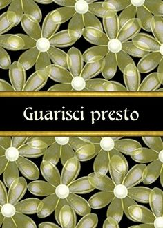 Guarisci Presto-Italian-Glass Flower Get Well Greeting Card Blank Inside and White Envelope Valxart $6.00 & FREE Shipping