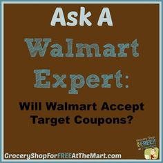 Will Walmart Take Target Coupons? http://www.groceryshopforfreeatthemart.com/ask-a-walmart-expert-will-walmart-take-target-coupons/