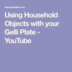 Using Household Objects with your Gelli Plate - YouTube