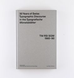 Swiss Federal Design Awards - 30 Years of Swiss Typographic Discourse