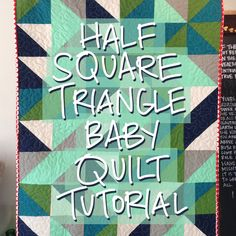HalfSquareTriangleQuiltTutorial