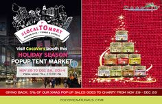 Visit CocoVie's Booth at Pop Tent Market @ Yonge-Dundas, from Nov 27 - Dec 28, 2014