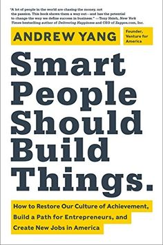 Smart People Should Build Things: How to Restore Our Cult... https://www.amazon.com/dp/0062292048/ref=cm_sw_r_pi_dp_x_5w8Wxb5NED6S4