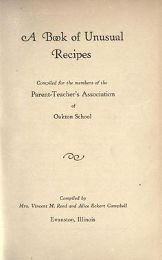 A book of unusual recipes : compiled for the me...