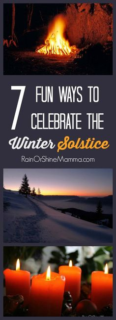 7 Fun Ways to Celebrate the Winter Solstice. Have you ever wondered how to celebrate the winter solstice? Try these fun winter solstice activities and ideas for the whole family. Rain or Shine Mamma.