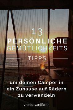 Hier verrate ich dir mein 13 persönlichen Tipps für mehr Gemütlichkeit in deinem Wohnmobil. So dass du dich überall in der Welt dich wie zu Hause fühlst. Camper, Van Life, Atari Logo, Rv, Life, World, Tips, Caravan, Travel Trailers