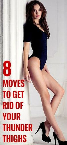8 Moves to Get Rid of your Thunder Thighs: