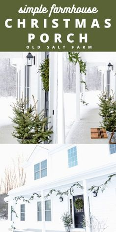 Use simple greenery to create a stunning Farmhouse Christmas Porch. So easy and perfect through the winter months. #farmhousechristmas #farmhousechristmasporch #winterporch #winterporchdecor #christmasporchdecor #snowyporch #simplechristmasdecor #outdoorchristmasdecor